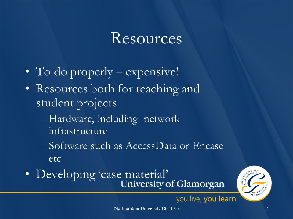 Northumbria University 18-11-057 Resources To do properly – expensive.