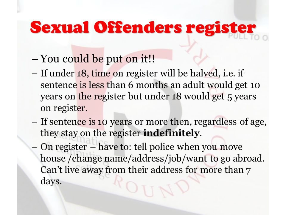 Sexual Offenders register –You could be put on it!.