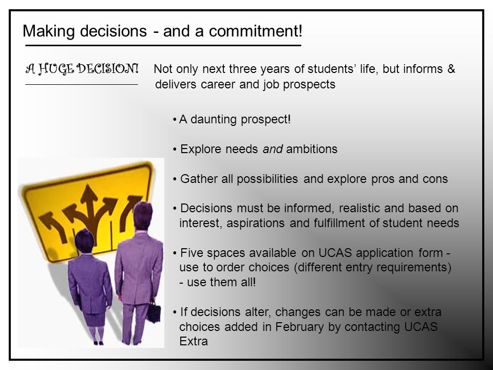Making decisions - and a commitment. A HUGE DECISION.