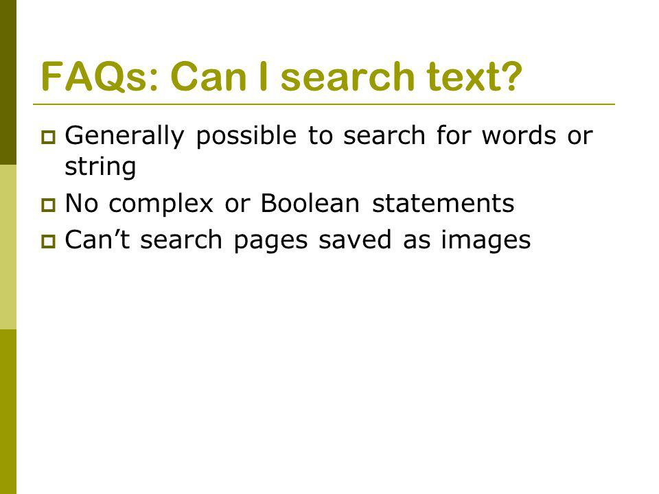 FAQs: Can I search text.