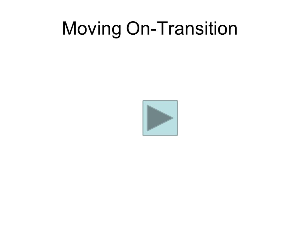 Moving On-Transition