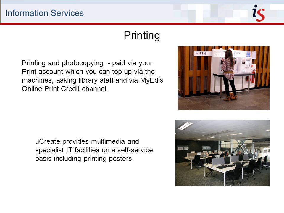 uCreate provides multimedia and specialist IT facilities on a self-service basis including printing posters.