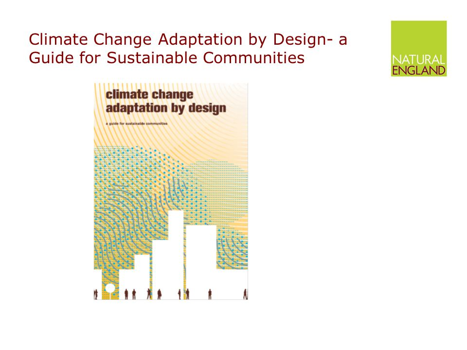 Climate Change Adaptation by Design- a Guide for Sustainable Communities