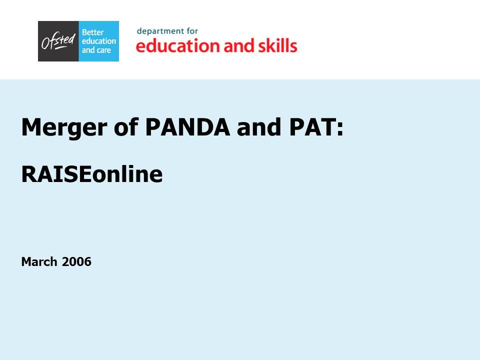 Merger of PANDA and PAT: RAISEonline March 2006
