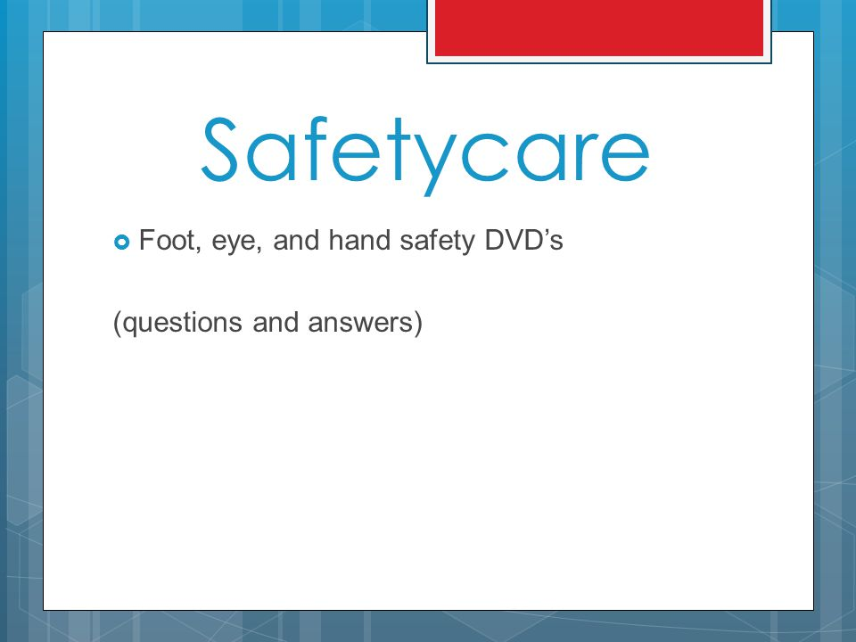 Safetycare  Foot, eye, and hand safety DVD's (questions and answers)