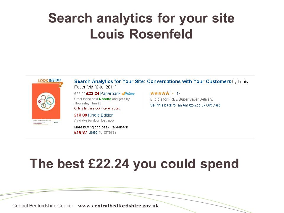 Search analytics for your site Louis Rosenfeld The best £22.24 you could spend