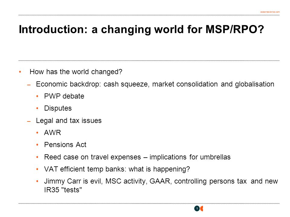 osborneclarke.com Introduction: a changing world for MSP/RPO.