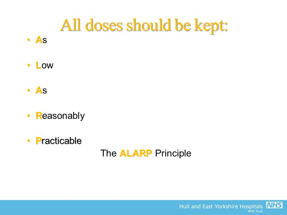 AAs LLow AAs RReasonably PracticablePracticable ALARP The ALARP Principle