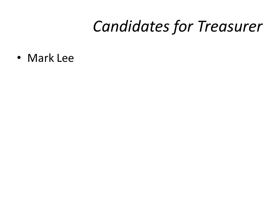 Candidates for Treasurer Mark Lee