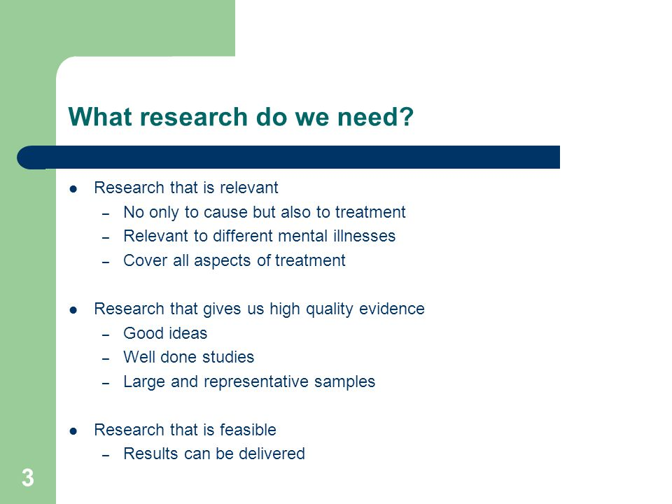 3 What research do we need.