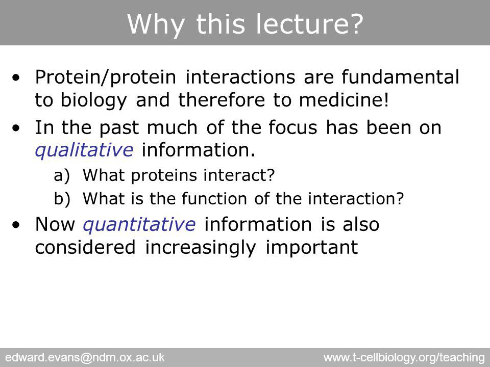 edward.evans@ndm.ox.ac.ukwww.t-cellbiology.org/teaching Why this lecture.