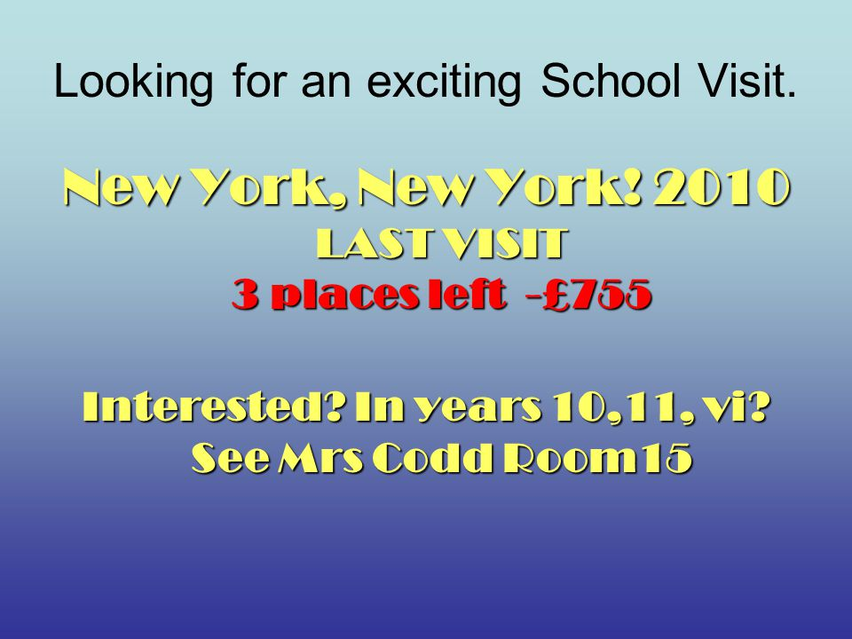 Looking for an exciting School Visit. New York, New York.