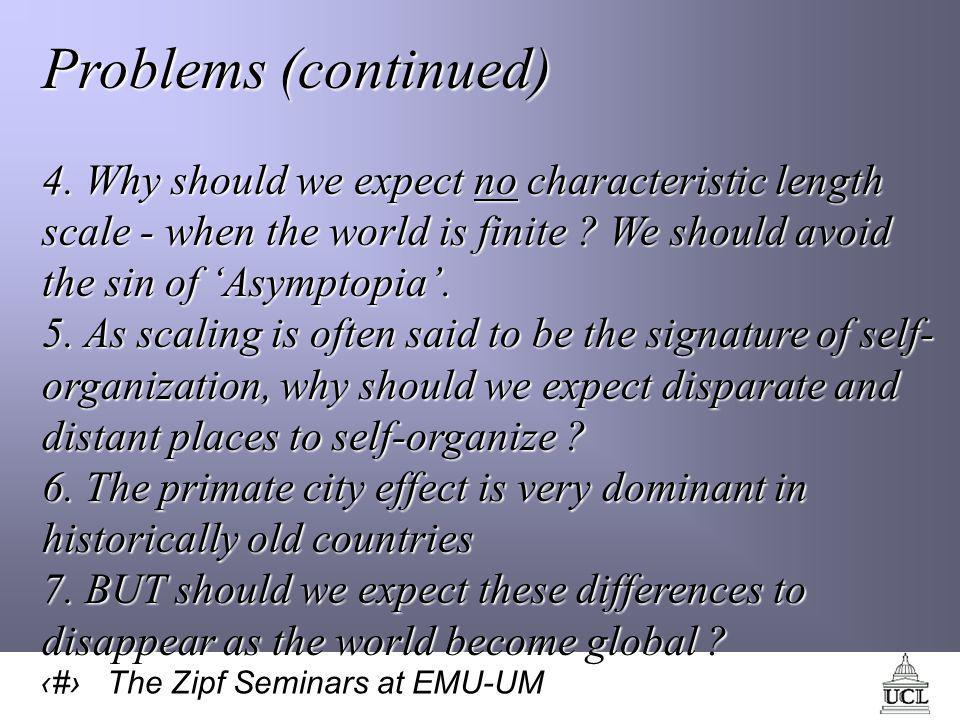 9 The Zipf Seminars at EMU-UM Problems (continued) 4.