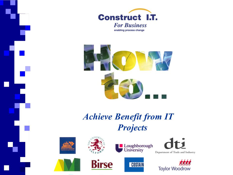 Achieve Benefit from IT Projects