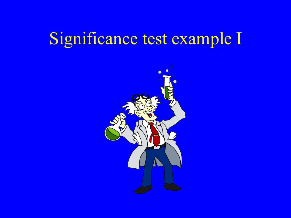 Significance test example I