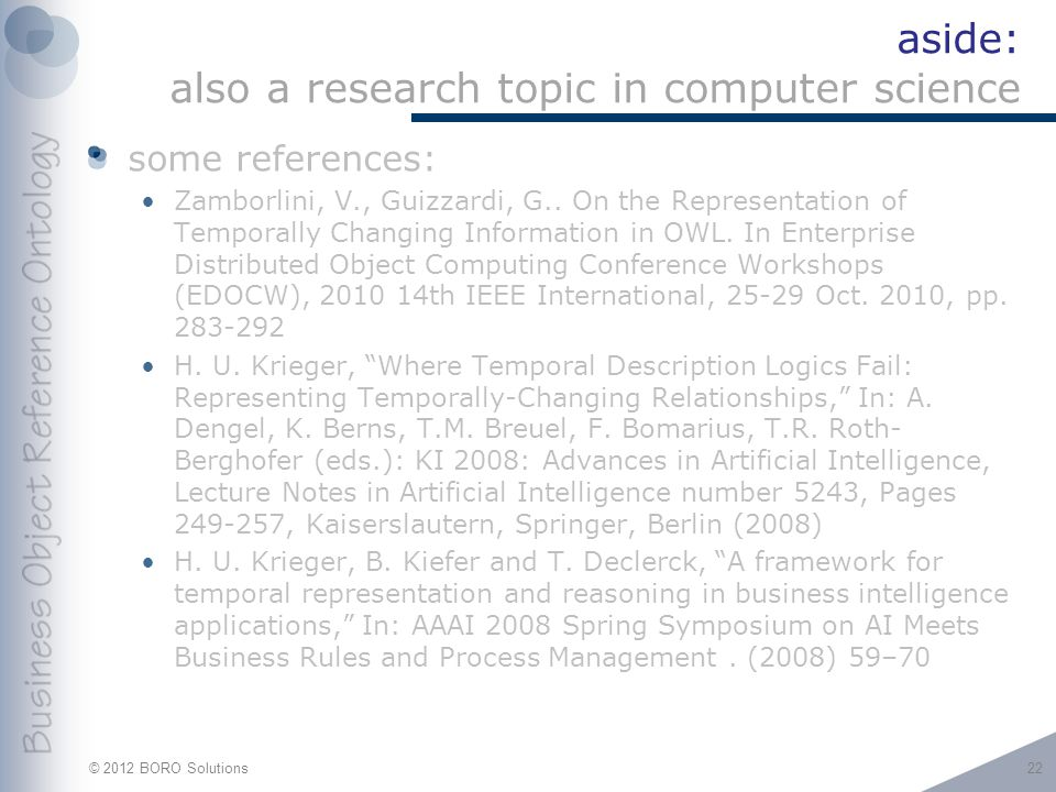© 2012 BORO Solutions aside: also a research topic in computer science some references: Zamborlini, V., Guizzardi, G..