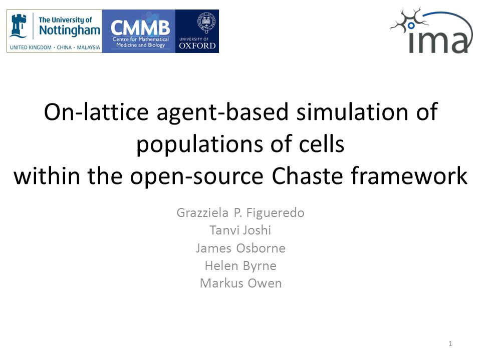 On-lattice agent-based simulation of populations of cells within the open-source Chaste framework Grazziela P.