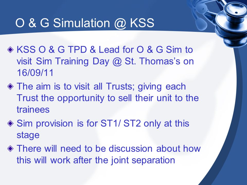O & G Simulation @ KSS KSS O & G TPD & Lead for O & G Sim to visit Sim Training Day @ St.