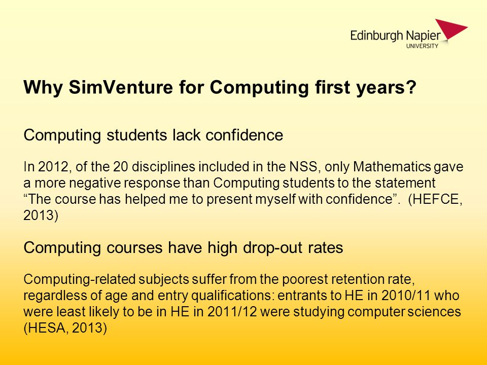 Why SimVenture for Computing first years.