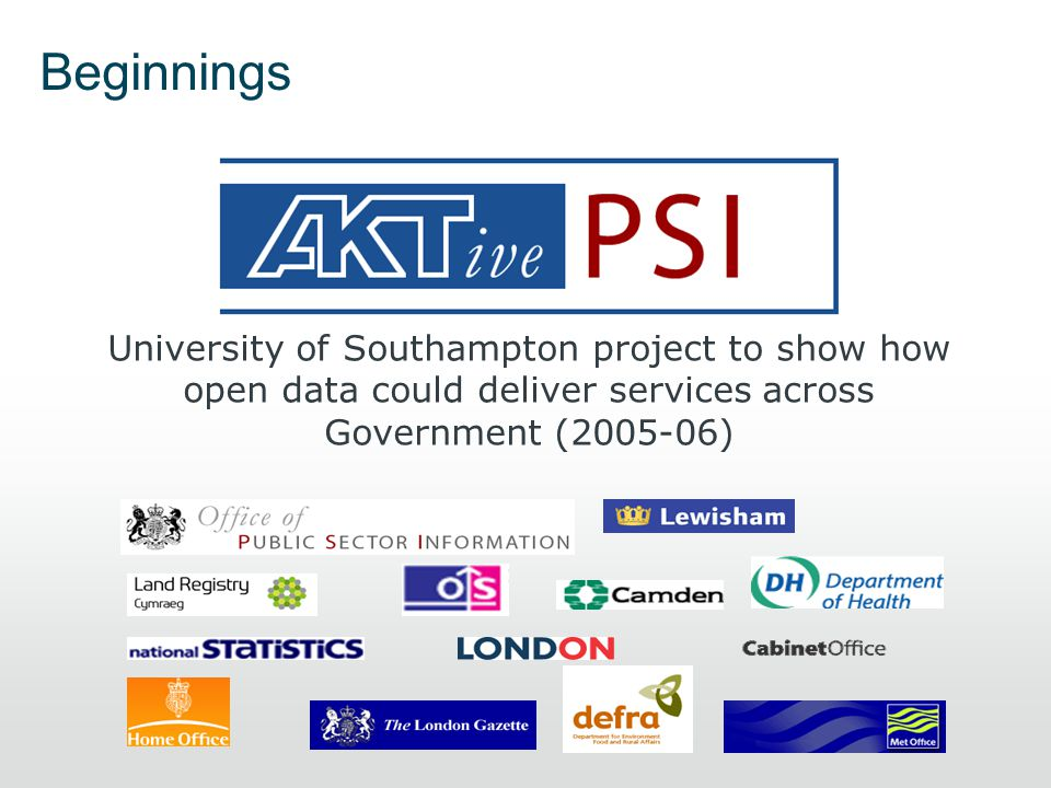 University of Southampton project to show how open data could deliver services across Government (2005-06) Beginnings