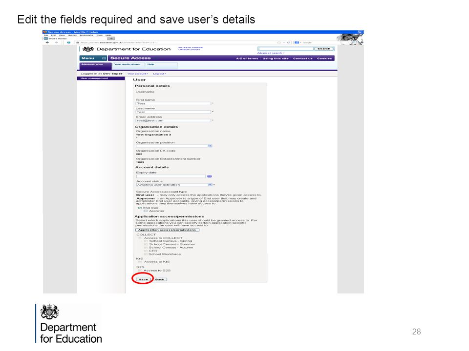 Edit the fields required and save user's details 28