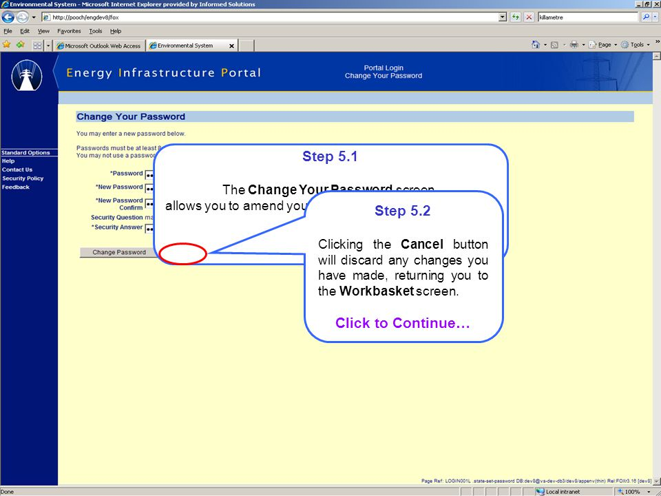 Step 5.1 The Change Your Password screen allows you to amend your Portal Login Account password.