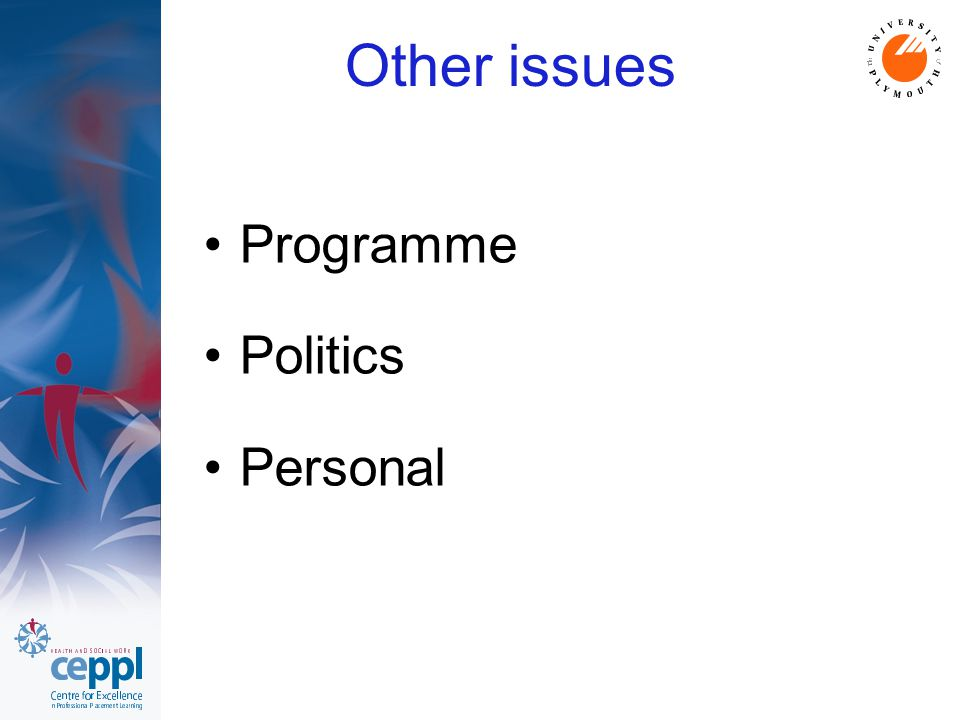 Other issues Programme Politics Personal