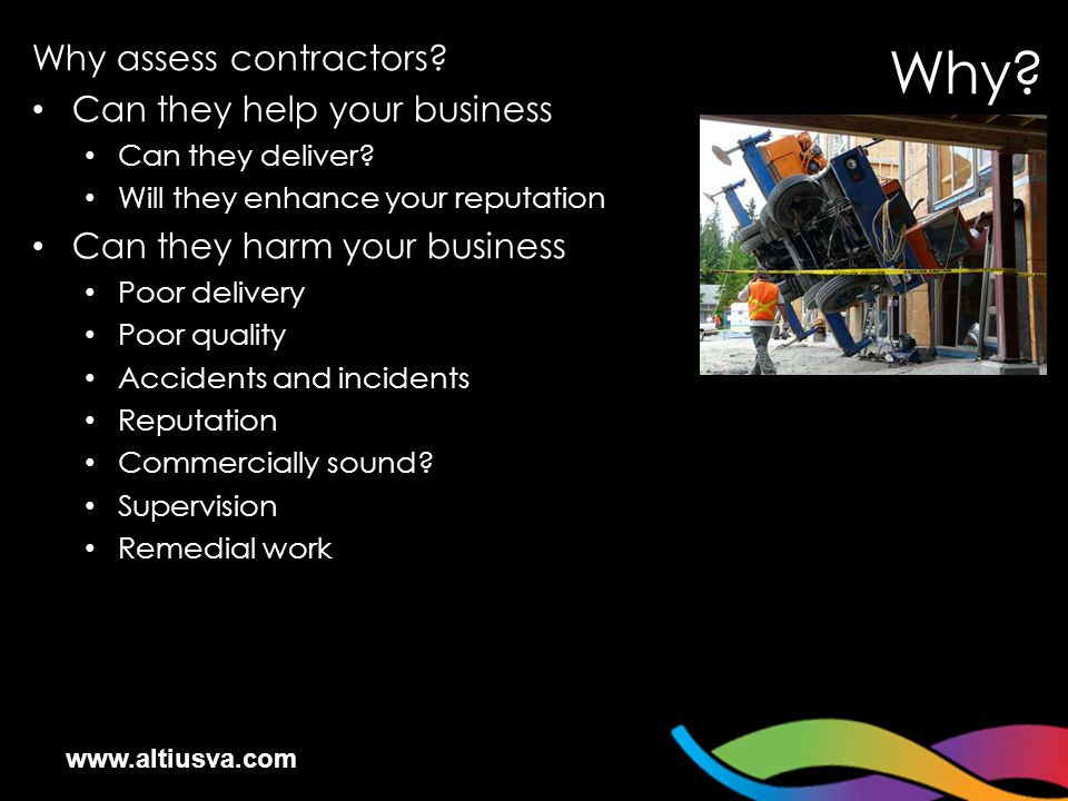 www.altiusva.com Why assess contractors. Can they help your business Can they deliver.