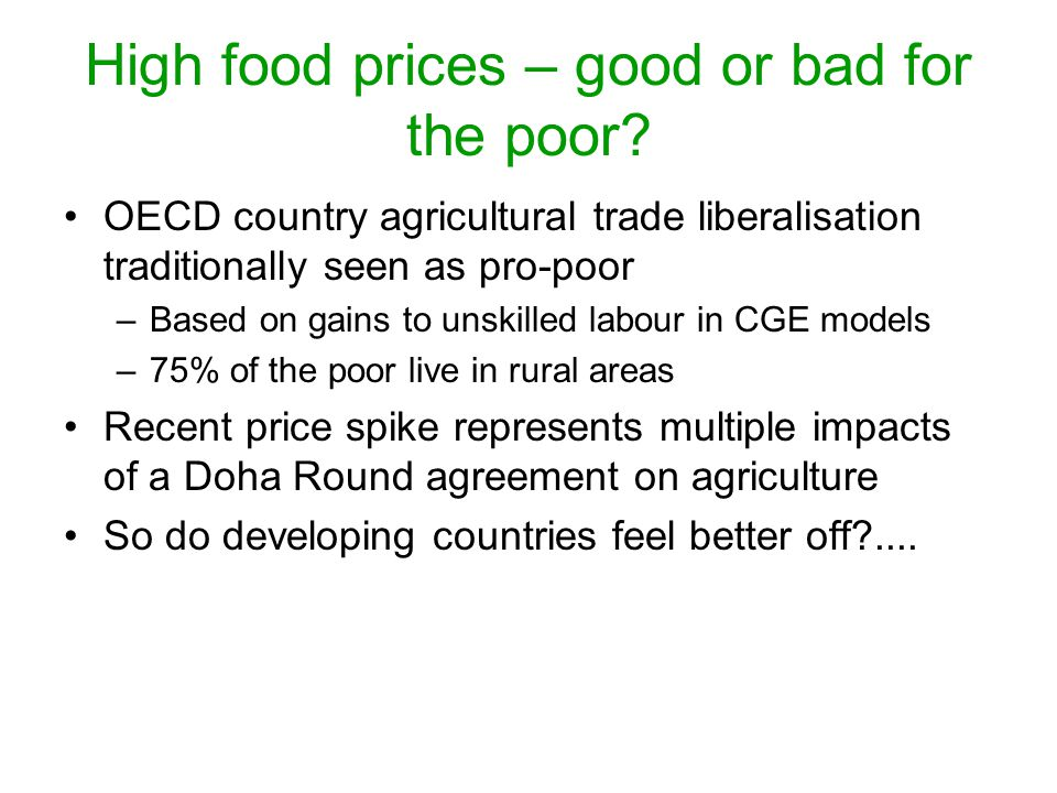 High food prices – good or bad for the poor.