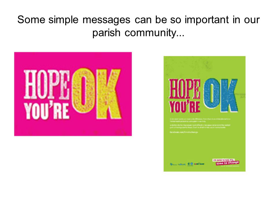 Some simple messages can be so important in our parish community...
