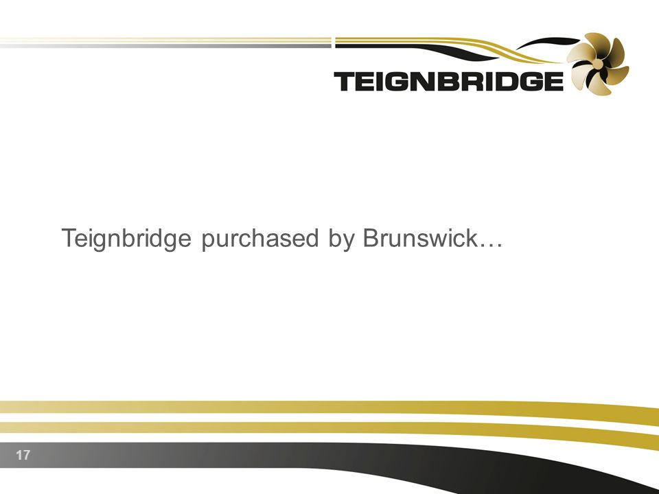 17 Teignbridge purchased by Brunswick…