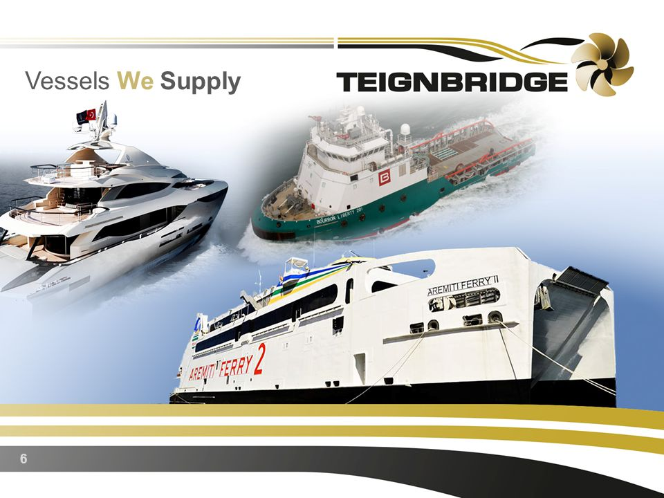 6 Vessels We Supply