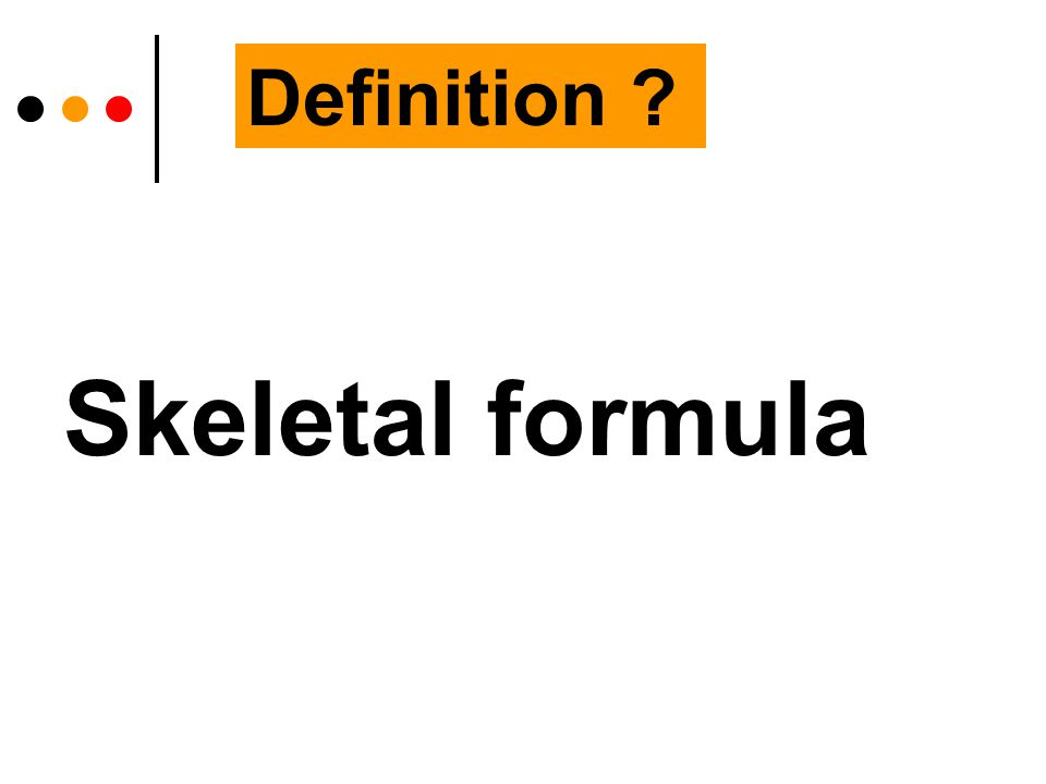 Skeletal formula Definition