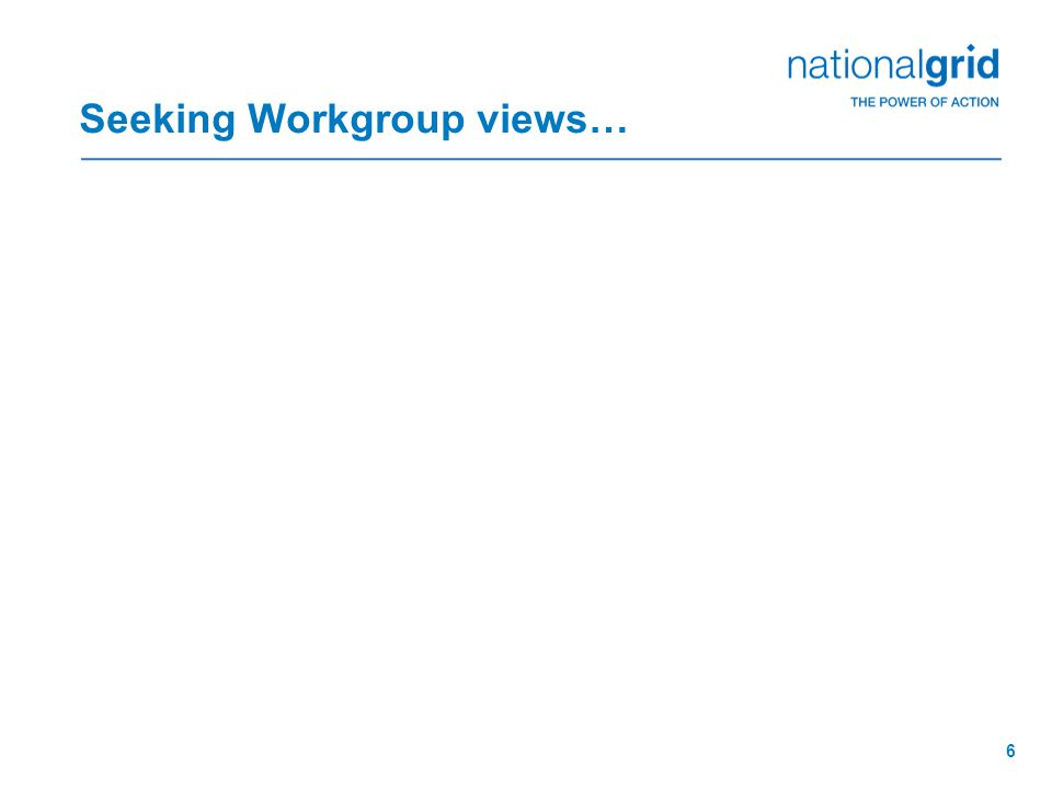 6 Seeking Workgroup views…