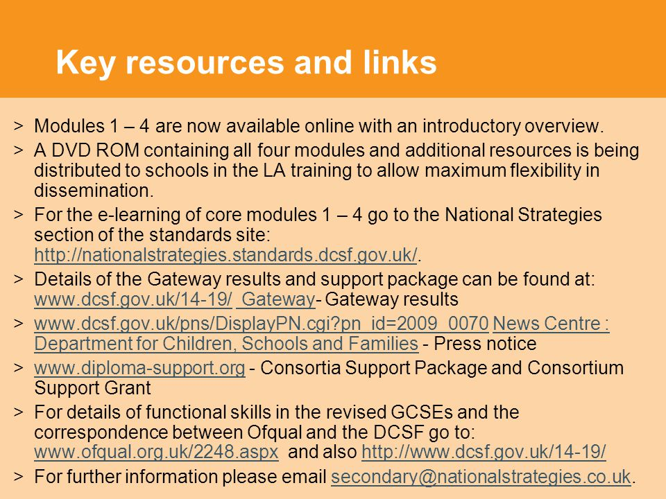 Key resources and links >Modules 1 – 4 are now available online with an introductory overview.