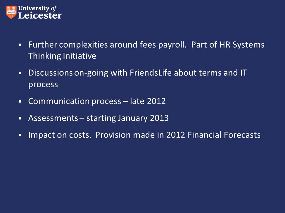 Further complexities around fees payroll.