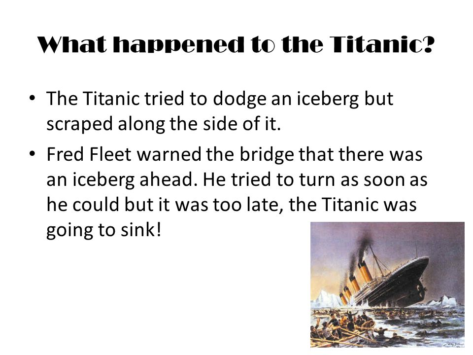 What happened to the Titanic.