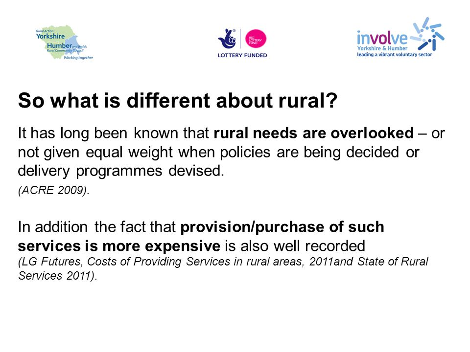 So what is different about rural.