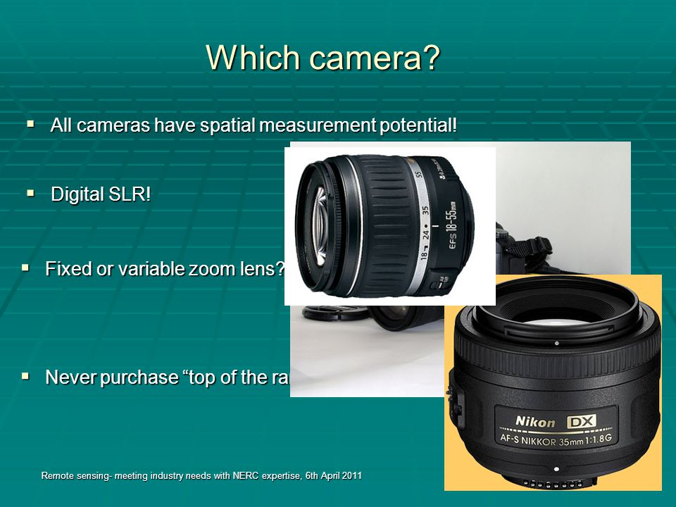 Which camera.  All cameras have spatial measurement potential.