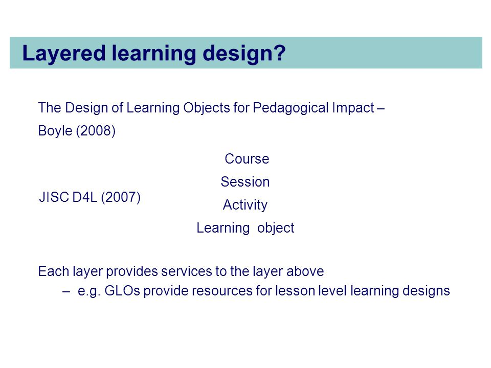 Layered learning design.
