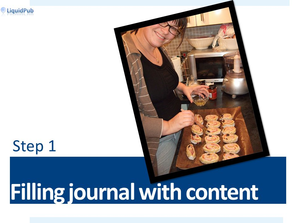 Filling journal with content Step 1