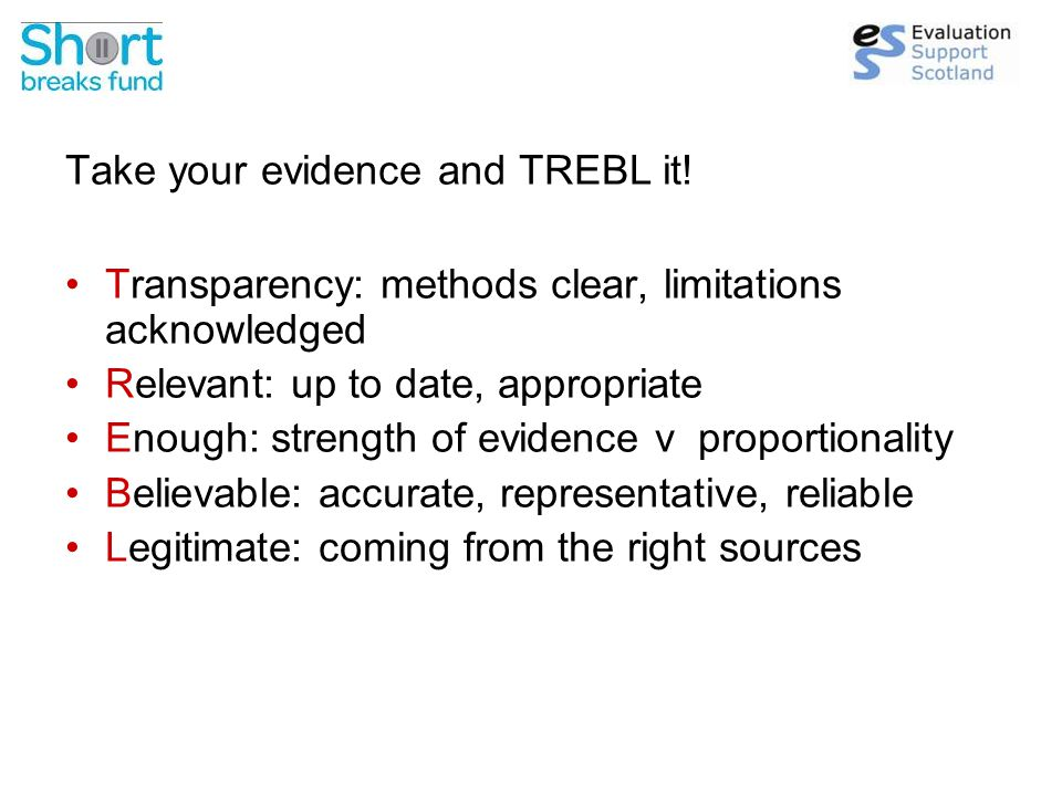 Take your evidence and TREBL it.