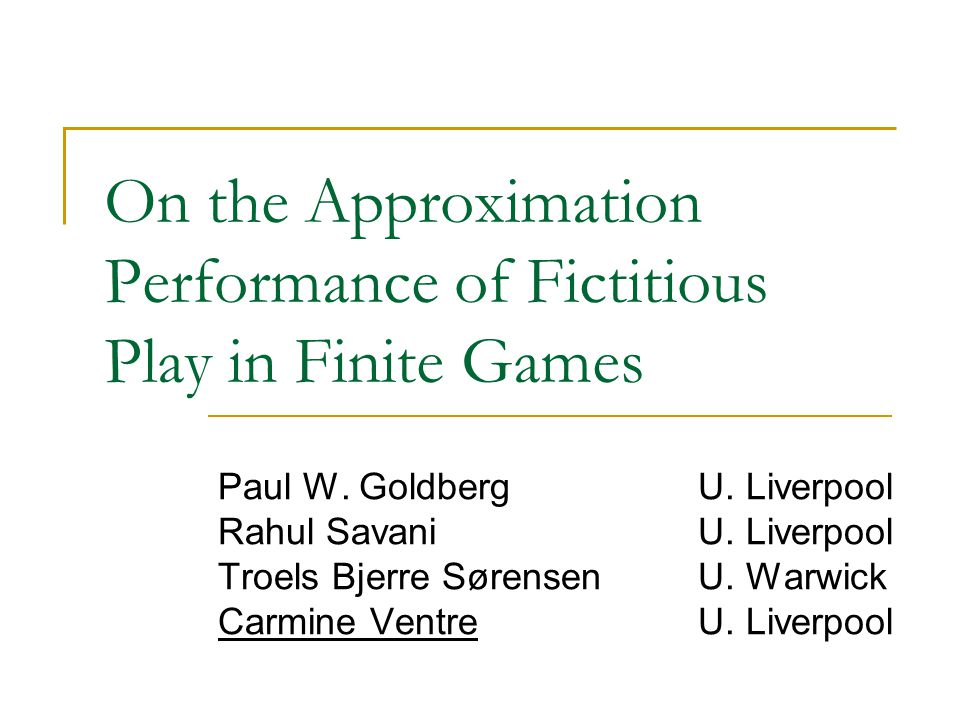 On the Approximation Performance of Fictitious Play in Finite Games Paul W.