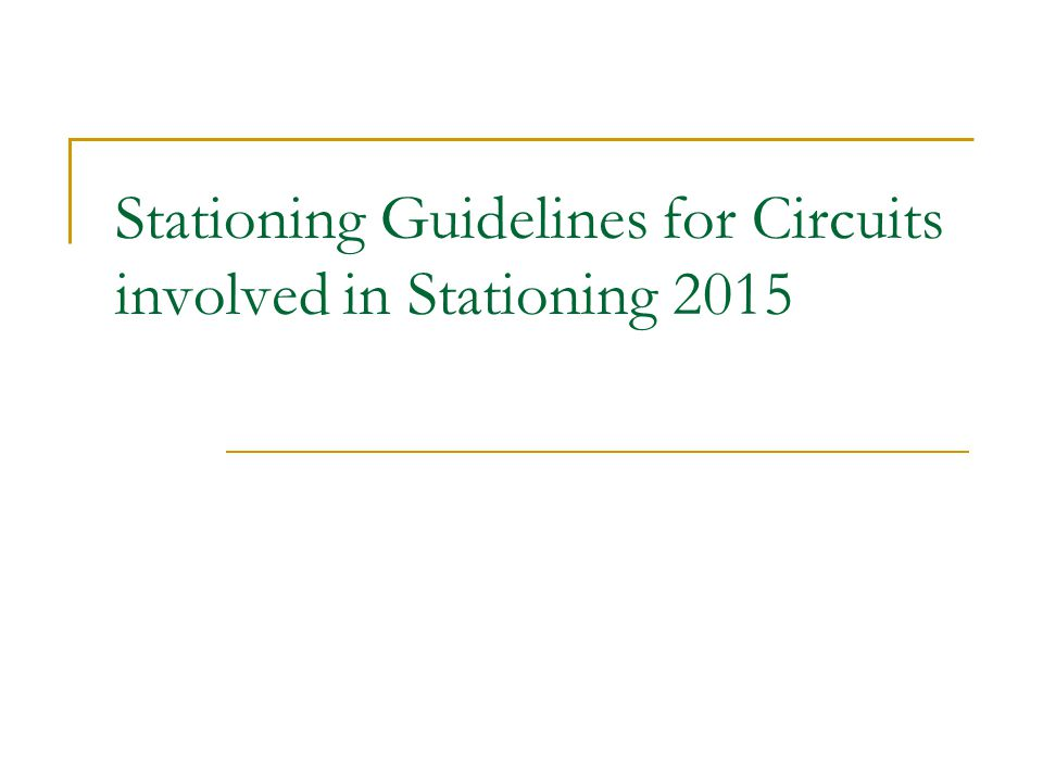 Stationing Guidelines for Circuits involved in Stationing 2015