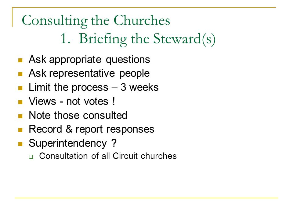 Consulting the Churches 1.