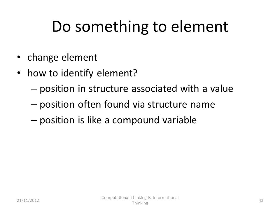Do something to element change element how to identify element.