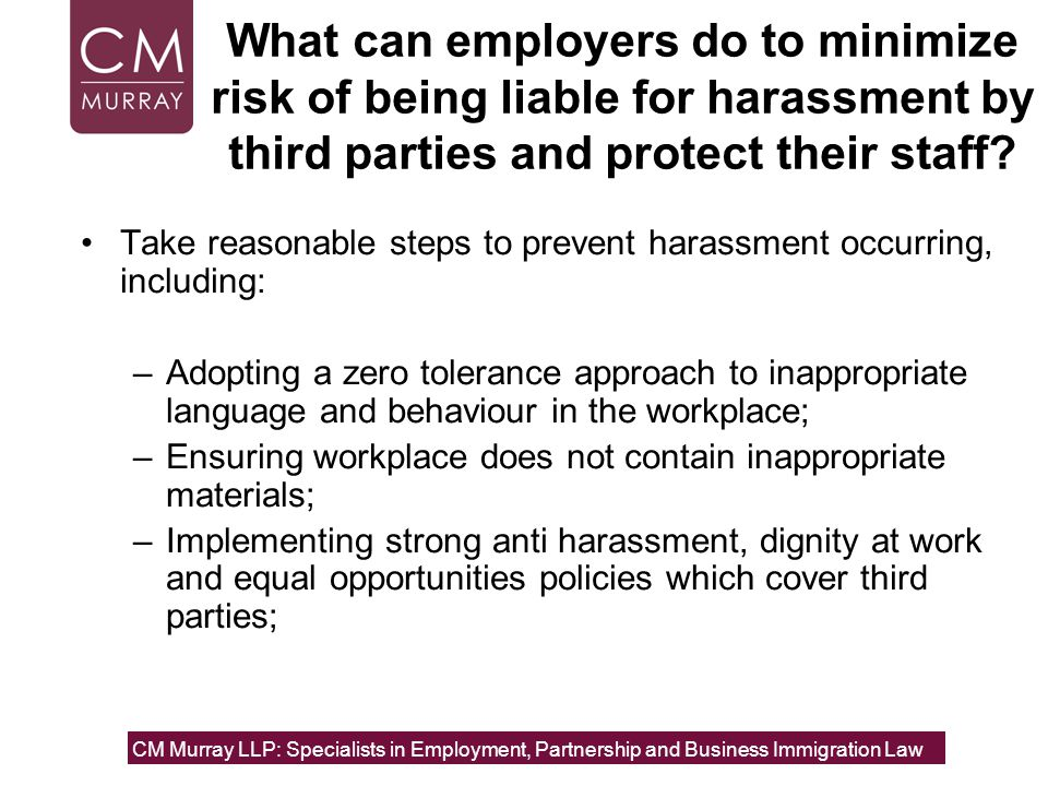 What can employers do to minimize risk of being liable for harassment by third parties and protect their staff.