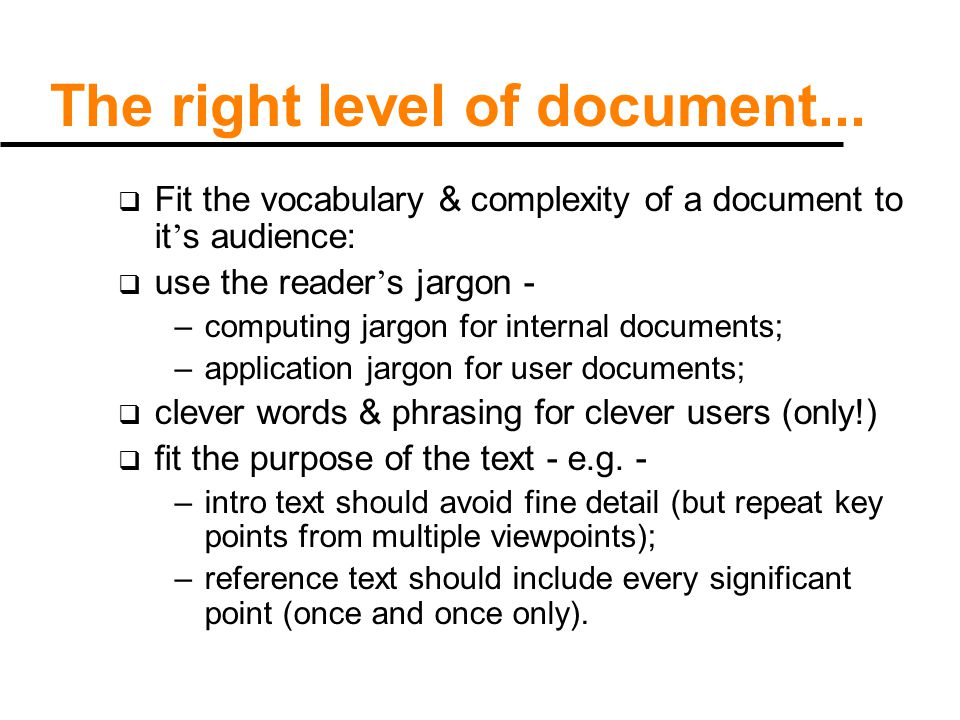 The right level of document...