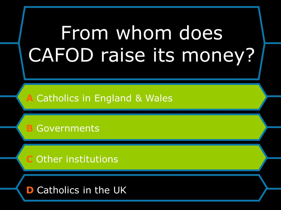 From whom does CAFOD raise its money.