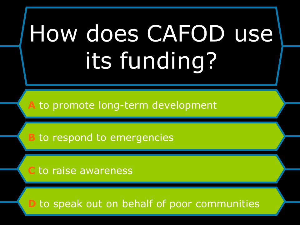 How does CAFOD use its funding.